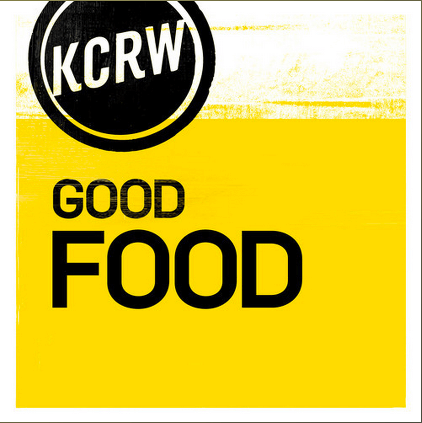 RADIO – KCRW's Good Food: Can you be Good at Culture?