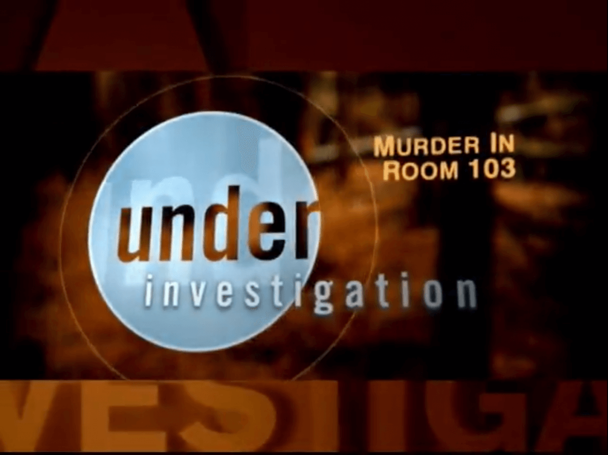 VIDEO – Court TV – Under Investigation: Murder in Room 103