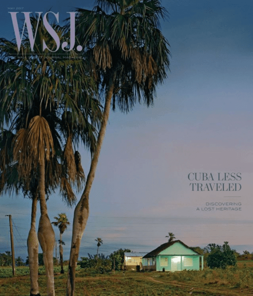 WSJ. Magazine – Cuba Less Traveled
